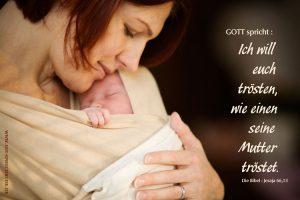Ich will Euch trösten, wie einen seine Mutter tröstet – Predigt für den 29. März
